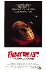 Friday The 13th 4: The Final Chapter